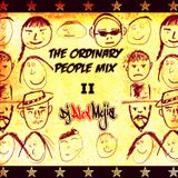 The Ordinary People Mix - Part II