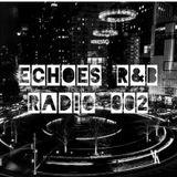 Echoes R&B Radio 002