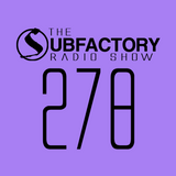 The Subfactory Radio Show #278 Al Pack Special