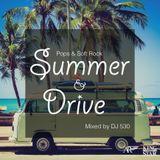 Summer & Drive / DJ 530