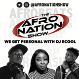 The AfroNation Show |03.07.19| We get personal with DJ Ecool, WURLD x Africa Fashion Week London