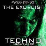The Exorcist - Imaginary Soundtrack [Techno Nightmare]
