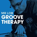 Groove Therapy Guest Mix - DJ Mr Lob