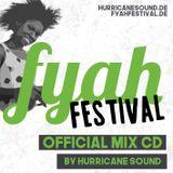 Hurricane Sound - Fyah Festival Mix