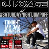 DJ Voyage · JAM'N 94.5FM Boston · Saturday Night Jumpoff · 03-07-15