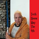 5 FOR MAY THE 4TH - TECH HOUSE