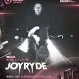 Joyryde - Live @ Ultra Music Festival, UMF Miami 2018