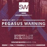 Episode 411 - Pegasus Warning - March 11, 2017