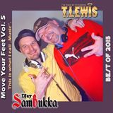 Move Your Feet Vol. 5 - by T. Lewis & DJ SamBukka
