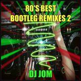 80's Best Bootleg Remixes - 2