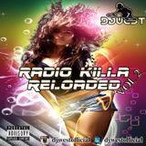 Radio Killa Reloaded Vol 2 RapXTwerkXReggaeton Presented by Official Dj West