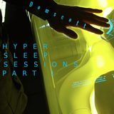 HYPER SLEEP SESSIONS (PART 1) - Domscott