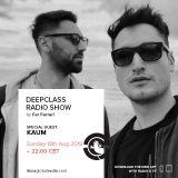 (Aug 2019) DeepClass Radio Show / Ibiza Global Radio - Mixed by KAUM Hosted by Fer Ferrari