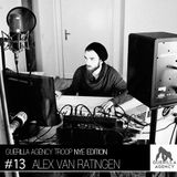Alex van Ratingen - Guerilla Agency Guest Mix 0:13 *NYE Special Edition*