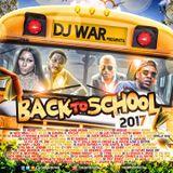 DJ War - Back To School 2017 - Preview