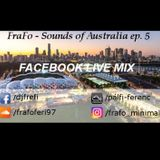 FraFo - Sounds of Australia ep. 5  20170526