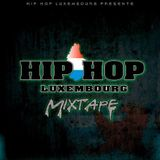 HIP HOP LUXEMBOURG PRESENTS 'THE MIXTAPE' Mixed by DJ DEE!