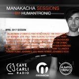 Manakacha Session Avr 2017 Présenté par Humantronic (Manakacha rec)