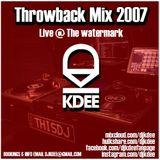 THROWBACK MIX - 2007 LIVE CLUB SET (WATERMARK)