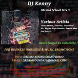 DJ Kenny - 90s Old School Mix 3