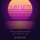 Tricksta - Sun Sets 3 Hour Chillout Mix