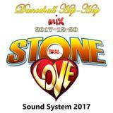 Stone Love - 2017-12-20-Dancehall Hip-Hop