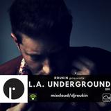 Roukin presents L.A. Underground 001
