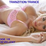 Tranzition Trance Episode 18