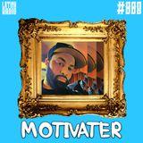 LATINX RADIO 008 - MOTIVATER