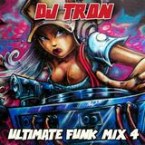 DJ Tron Ultimate Funk Mix 4