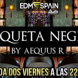 Aequus R presenta Etiqueta Negra 23 @EDMSpainRadio