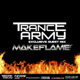 Trance Army Podcast (Guest Mix Session 041 With Make Flame)