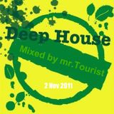 Let's begin with deep by mr Tourist(Nov.2011)