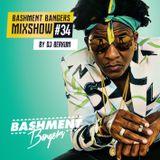 BASHMENTBANGERS MIXSHOW #34 BY DJ BERKUM