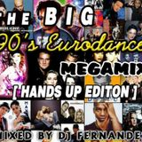 The BIG 90s Eurodance Megamix Hands Up Editon 2014