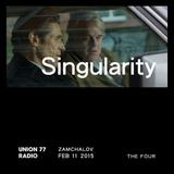 Singularity @ Union 77 Radio 11.02.2015 'The Four'