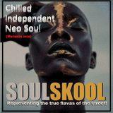 CHILLED 'INDEPENDENT' NEO SOUL (Melanin mix) Feats: Devin Tracy, Potatohead, Miles Boney, Carlita...