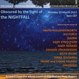 Obscured by the Light 73 of the NightFall
