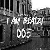 Deadbeatz - I AM BEATZ 005! (Live set)