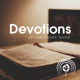 DEVOTIONS (March 11, Wednesday) - Pastor David E. Sumrall