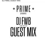 DJFWB - +PRIME+ Night Cult Guest Mix