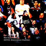 The Hard Camera XXVIII: Elimination Chamber