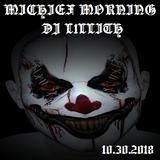 Mischeif MoRNinG 10.30.2018