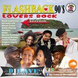 DJDAVE FLASHBACK LOVERS ROCK EDITION