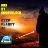 Deep Planet 42 ][ Mix by Groovelock