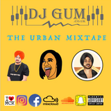 THE URBAN MIXTAPE. BHANGRA | HIP HOP | R&B & GRIME