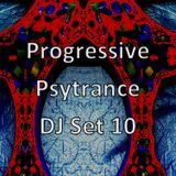 Progressive Psytrance DJ Set 10