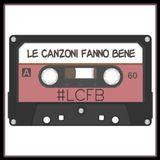 Le Canzoni Fanno Bene - Mercoledì 3 Ottobre 2018