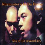 Rhymester In Da House Vol.0