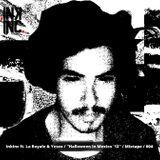 "InkInctv ft. La Royale & Yesco ""Halloween in Mexico '13"" Mixtape 004"
